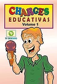 CHARGES EDUCATIVAS - VOLUME 1