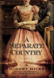 A Separate Country, Robert Hicks, 044658164X