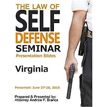 Law of Self Defense Seminar: Virginia: Frederick MD: June 27, 2015