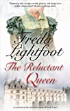 The Reluctant Queen, Freda Lightfoot, 0727869507