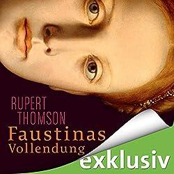 Faustinas Vollendung