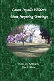img - for Laura Ingalls Wilder's Most Inspiring Writings book / textbook / text book