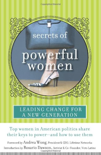 Secrets of Powerful Women: Leading Change for a New Generation
