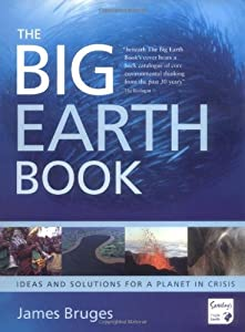 The Big Earth Book by James Bruges (2008-09-04)