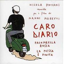 Caro Diario/Palombella Rossa/La Messa E' Finita by Nicola Piovani (2009-10-30)