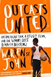 Front cover for the book Outcasts United: A Refugee Team, an American Town by Warren St. John