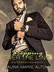 Stepping Over the Line: A Stepbrother Novel (Shamed)