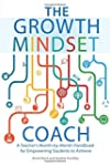 The Growth Mindset Coach: A Teacher's...