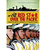 [ RED STAR OVER THE PACIFIC: CHINA'S RISE AND THE CHALLENGE OF U.S. MARITIME STRATEGY ] By Yoshihara, Toshi ( Author) 2013 [ Paperback ]