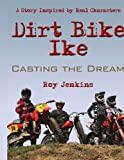 Dirt Bike Ike, Roy Jenkins, 1438914857