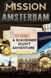 Best Amsterdam Guide Books - Mission Amsterdam: A Scavenger Hunt Adventure Review