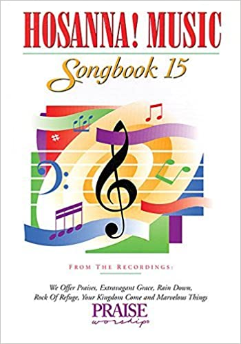 Hosanna! Music Songbook 15 by Hal Leonard Corp. (2003-02-01)