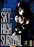 Sky-High Survival 02 (Dark Kana) (French Edition)