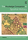 img - for The Routledge Companion to Spatial History (Routledge Companions) book / textbook / text book