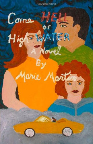 Come Hell or High Water by Brand: Trafford Publishing