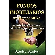 Fundos Imobiliários Um Comparativo: Analisando OS Principais Pontos Entre Cdb, Renda Fixa, Poupança E Imóveis Físicos