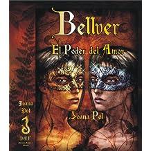 Bellver. El Poder del Amor (Colección LOVENGRIN nº 3) (Spanish Edition)