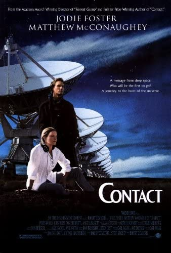 Amazon.com: Contact Movie Poster (27 x 40 Inches - 69cm x 102cm) (1997)  -(Jodie Foster)(Matthew McConaughey)(James Woods)(Tom Skerritt)(Angela  Bassett)(John Hurt): Prints: Posters & Prints
