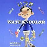 Water//Color - Itsuka Kitto [Japan CD] MOMO-8062