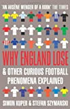 img - for Why England Lose: And Other Curious Phenomena Explained book / textbook / text book