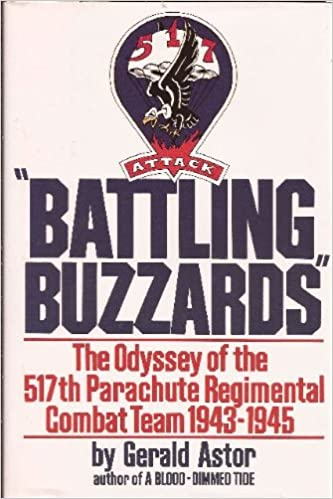 English textbook pdf free download Battling Buzzards: The Odyssey of the 517th Regimental Parachute Combat Team by Gerald Astor 1556113633 (Suomalainen kirjallisuus) PDF DJVU