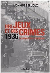Des jeux et des crimes : 1936 Le piège blanc olympique Coffret en 2 volumes
