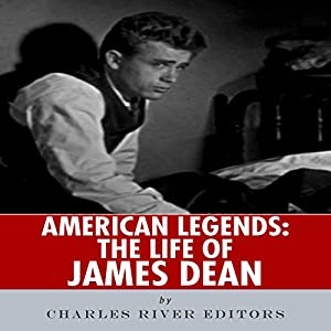 American Legends: The Life of James Dean Audiobook