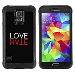 Hybrid Anti-Shock Defend Case for Samsung Galaxy S5 / Cool LOVE HATE Sign