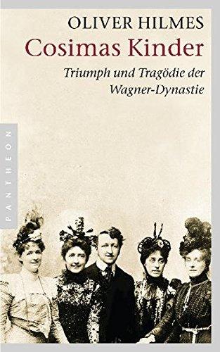 cosimas-kinder-triumph-und-tragdie-der-wagner-dynastie