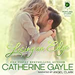 Losing an Edge: Portland Storm, Book 13 | Catherine Gayle