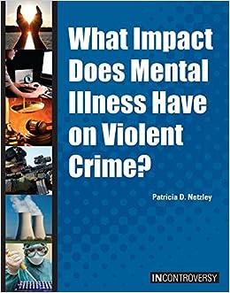 Descargar Con Torrents What Impact Does Mental Illness Have On Violent Crime? Kindle Paperwhite Lee Epub