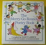The Merry-Go-Round Poetry Book, Nancy Larrick, 0385298145