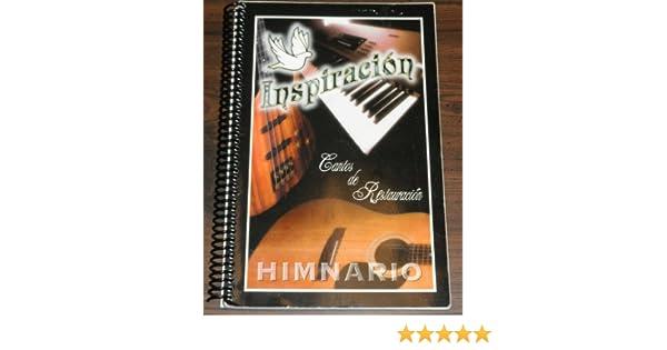 Inspiración Cantos de Restauración Himnario: Tony Perez: 9780965222419: Amazon.com: Books