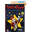 Tinsel*Town Volume 1: Ashcan Blues: A Novel of Hollywood in the Great Depression