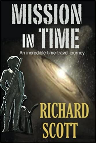 Mission in Time: An incredible time-travel journey