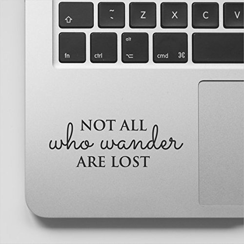 Wicked Decals Adventure Quote Motivational Decal Inspirational Sticker Quote - Not All who Wander are Lost Sticker Laptop Decal Compatible with MacBook Retina, MacBook Air, MacBook Pro