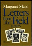 Letters from the Field, 1925-1975, Margaret Mead, 0060906855