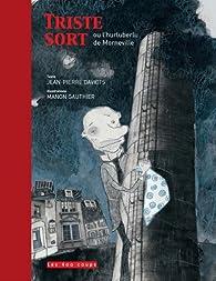 Triste sort ou l'hurluberlu de Morneville par Jean-Pierre Davidts