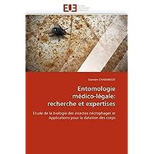 ENTOMOLOGIE MEDICO-LEGALE  RECHERCHE ET EXPER