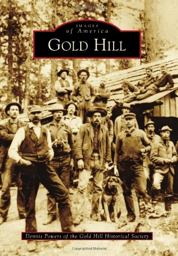 Gold Hill (Images of America) pdf