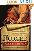 #7: Forged: Writing in the Name of God--Why the Bible's Authors Are Not Who We Think They Are