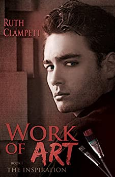 Work of Art ~The Inspiration by [Clampett, Ruth]