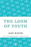 The Loom of Youth (Bloomsbury Reader)