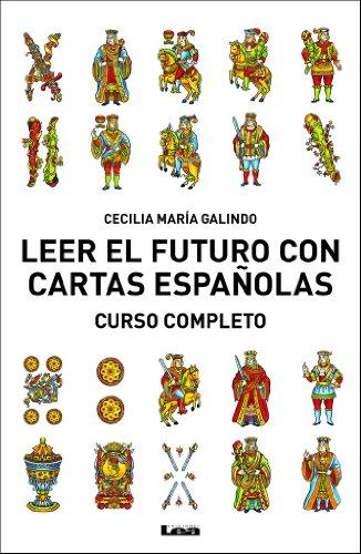 Leer el futuro con cartas españolas (Spanish Edition)