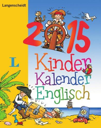 Langenscheidt Kinderkalender Englisch 2015 - Kalender
