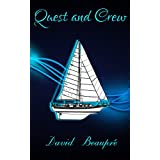 Quest and Crew: A True Sailing Adventure