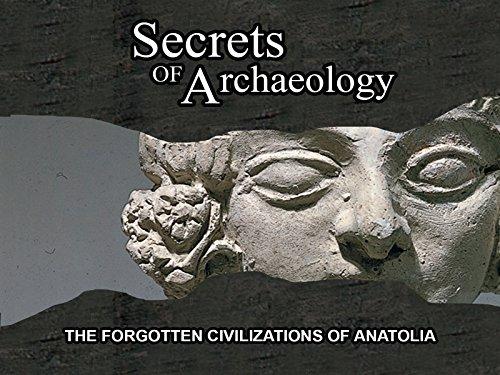 The Forgotten Civilizations Of Anatolia]()