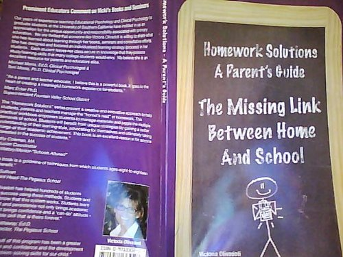 Homework Solutions-A Parent's Guide: The Missing Link Between Home and School pdf