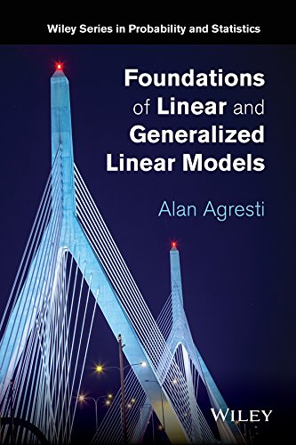 Foundations of Linear and Generalized Linear Models (Wiley Series in Probability and Statistics) (Multi Dimensional Model)