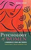 img - for Psychology of Women: A Handbook of Issues and Theories, 2nd Edition (Women's Psychology) book / textbook / text book